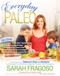 Everyday Paleo Paleo Diet Cookbook